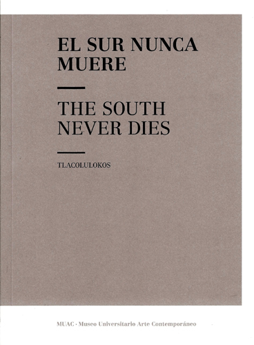 El sur nunca muere / The South Never Die