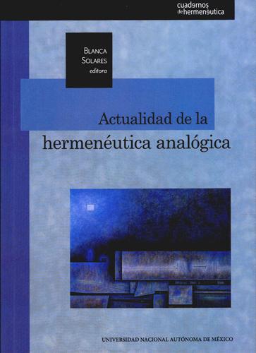 Actualidad de la hermenéutica analógica
