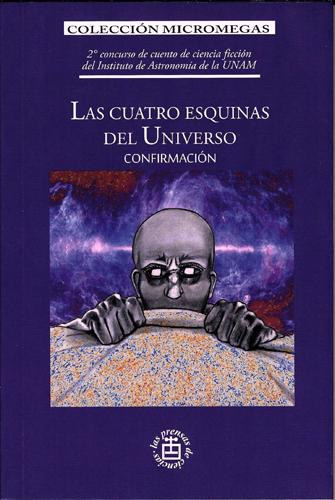 Las cuatro esquinas del universo.confirmación