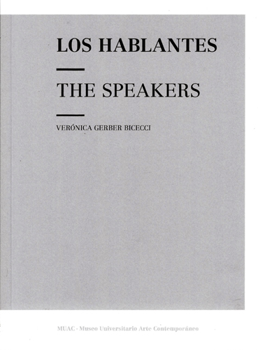 Los hablantes / The Speakers