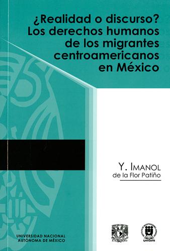 ¿Realidad o discurso? Los derechos humanos de los migrantes centroamericanos en México