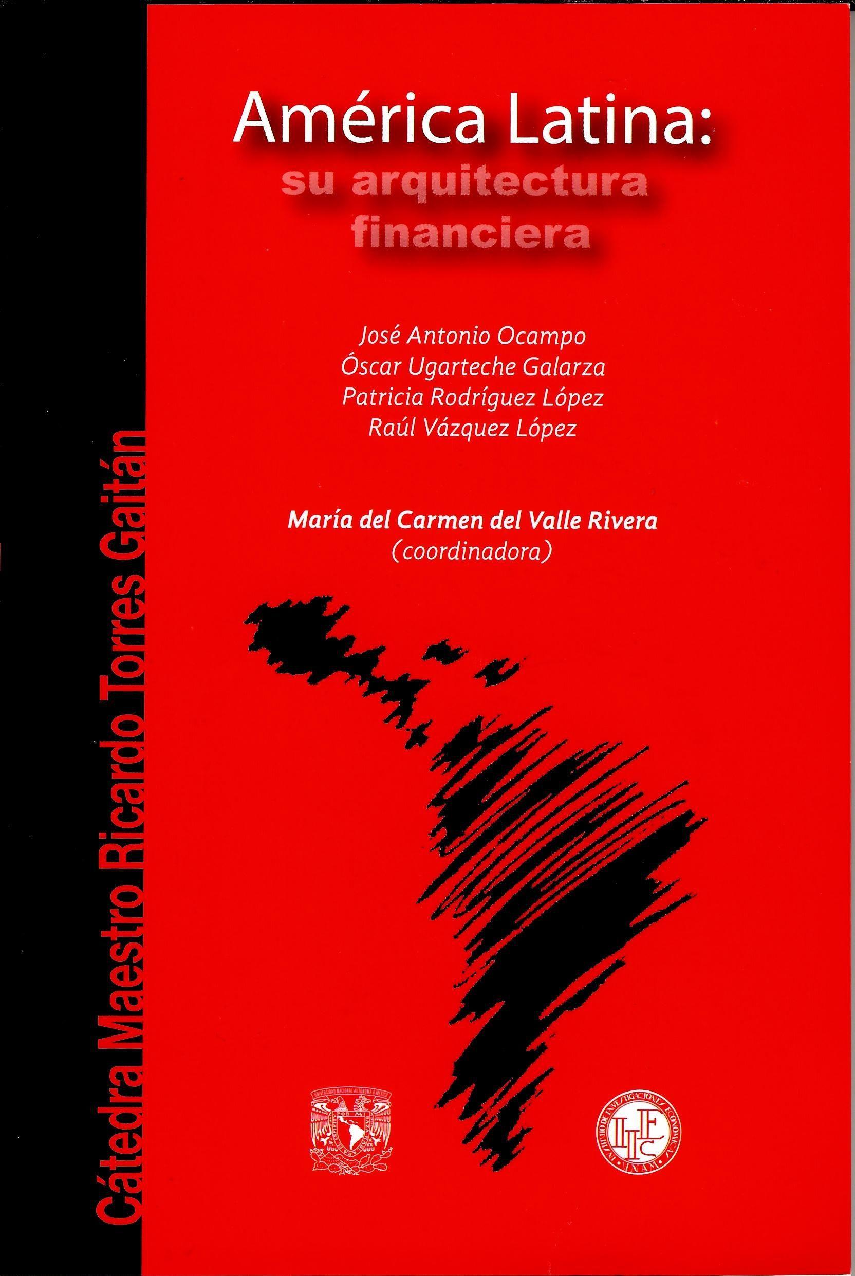 América Latina: su arquitectura financiera