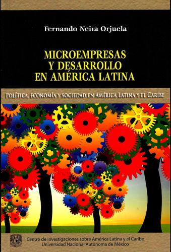Microempresas y desarrollo en América Latina Política, economía y sociedad en América Latina y el Caribe