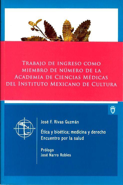 Etica y bioética; medicina y derecho. Encuentro por la salud