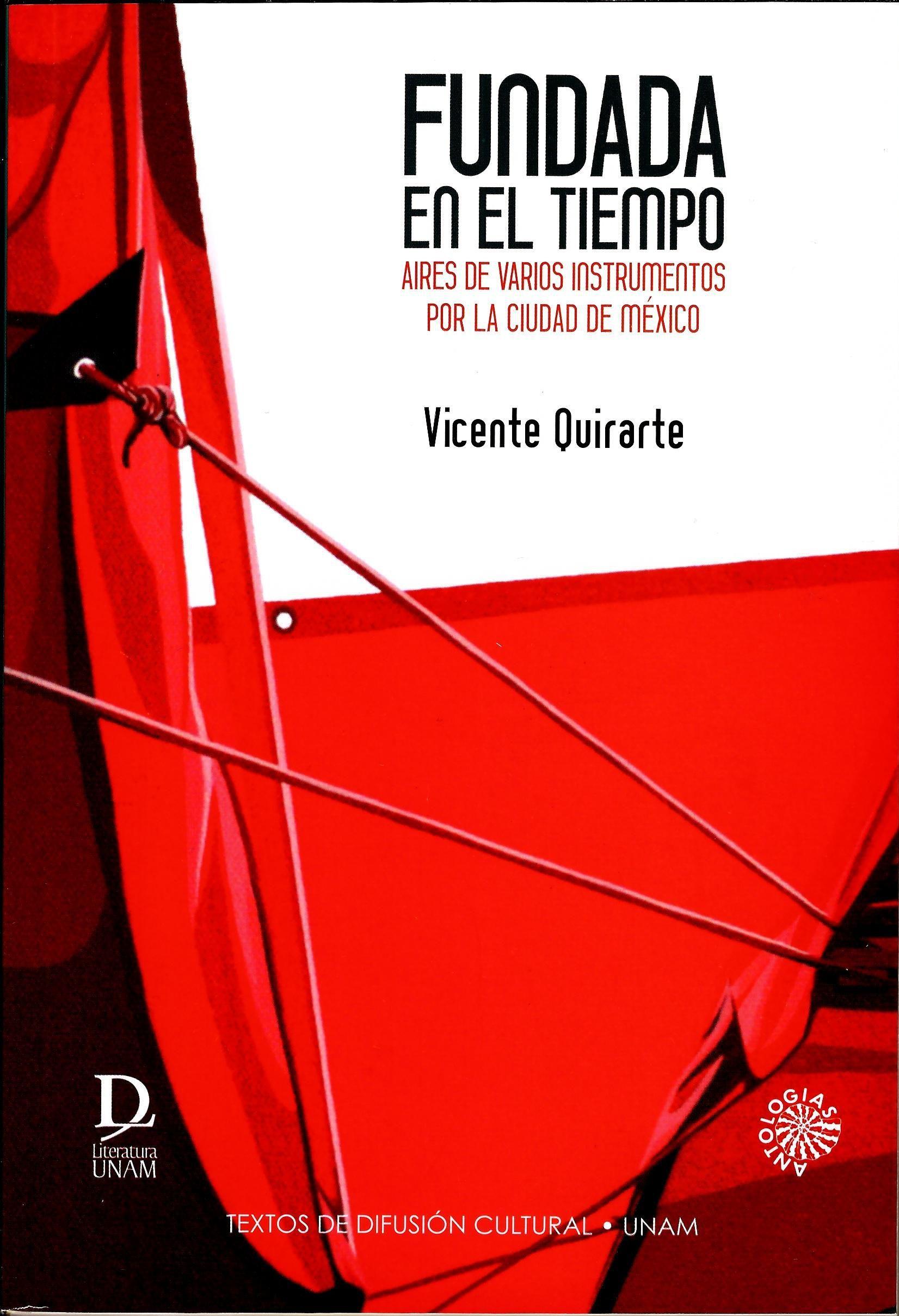 Fundada en el tiempo. Aires de varios instrumentos por la Ciudad de México