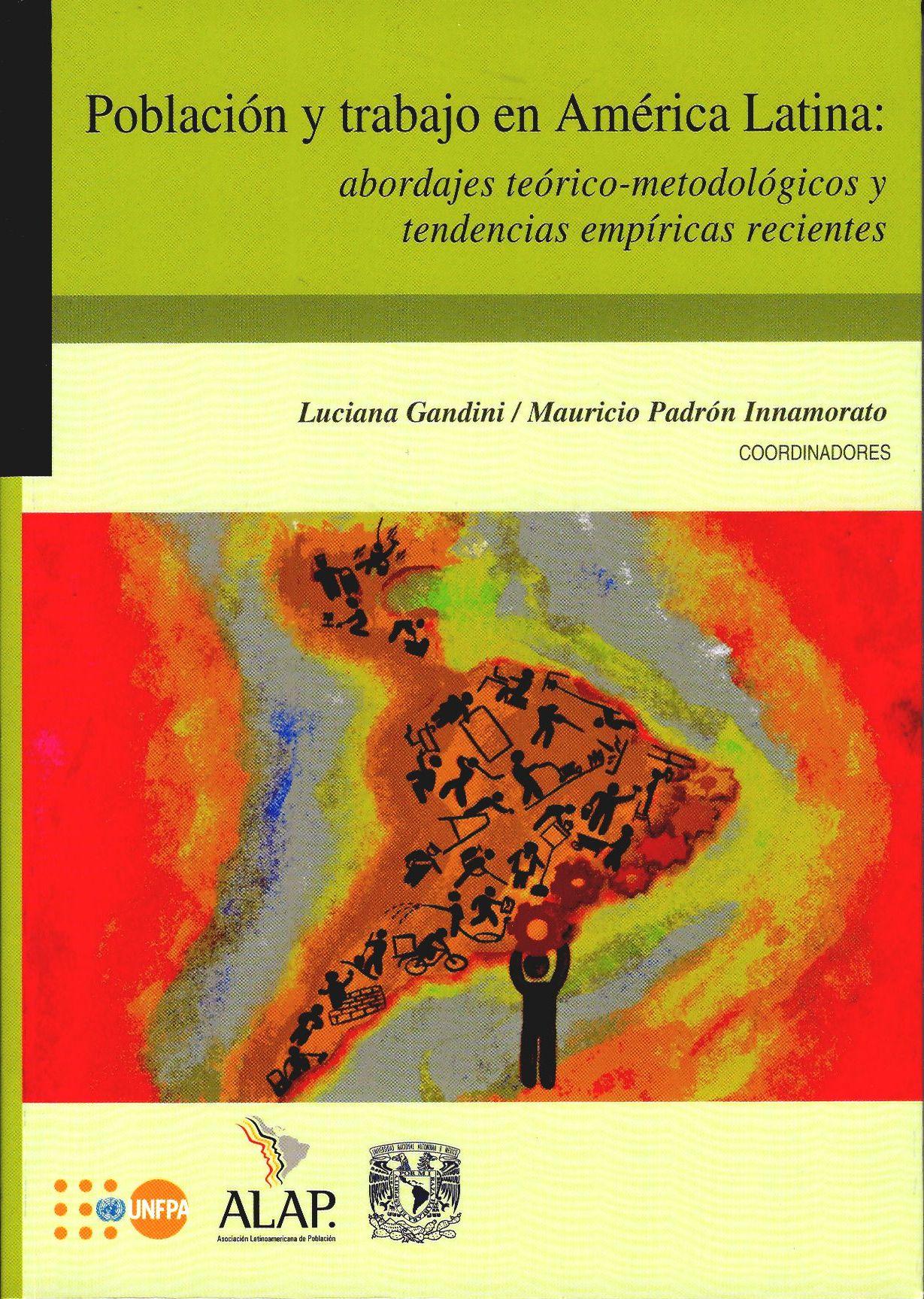 Población y trabajo en América Latina: abordajes teórico-metodológicos y tendencias empíricas recientes