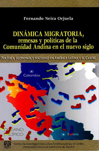 Dinámica migratoria, remesas y politicas de la comunidad andina en el nuevo siglo