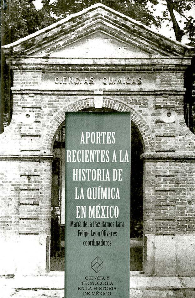 Aportes recientes a la historia de la Química en México