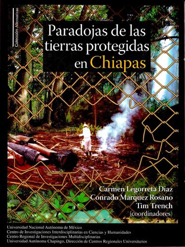 Paradojas de las tierras protegidas en Chiapas