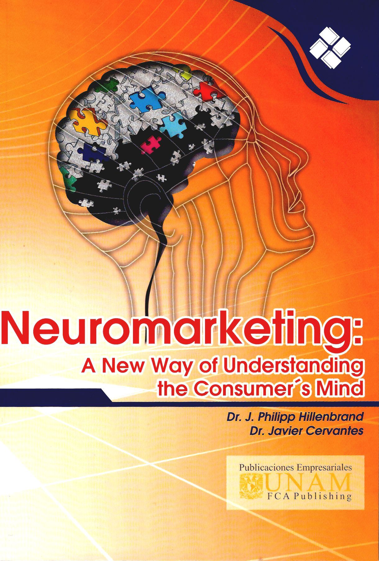 Neuromarketing: a new way of understanding the consumer´s mind