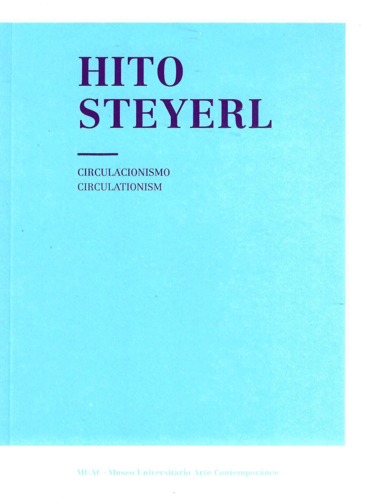 Hito Steyerl. Circulacionismo / Circulationism