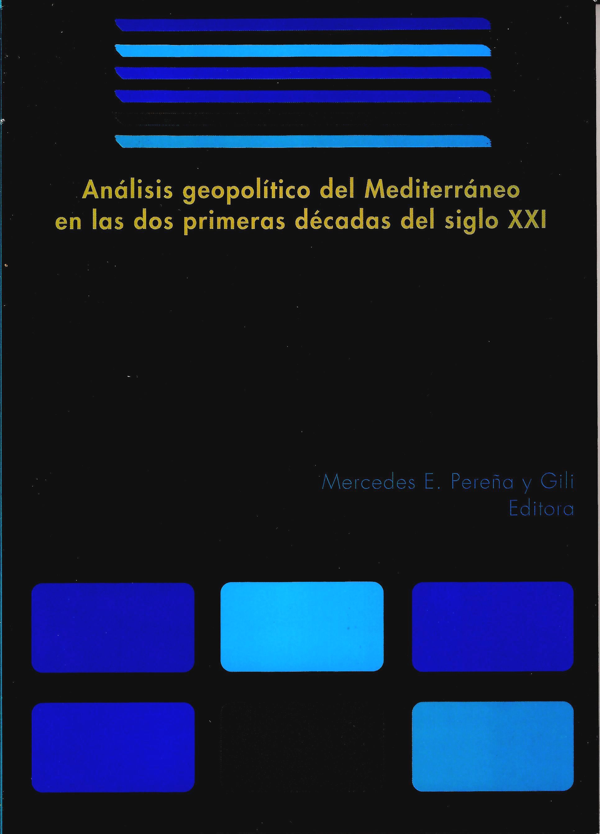 Análisis geopolítico del Mediterráneo en las dos primeras décadas del siglo XXI