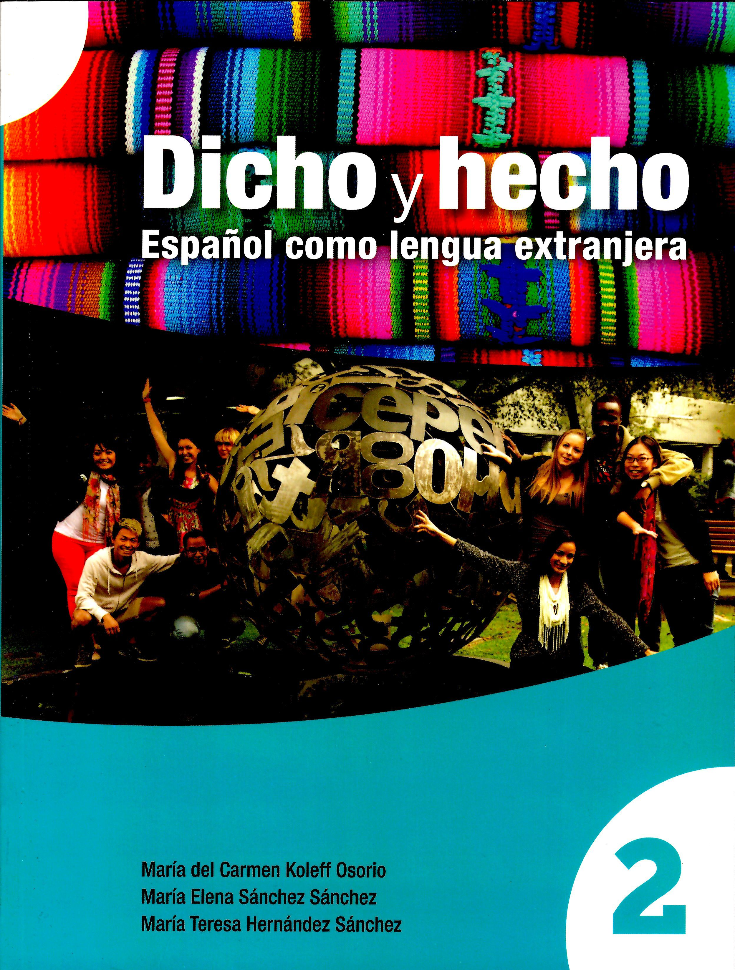 Dicho y hecho. Español como lengua extranjera 2