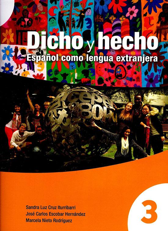 Dicho y hecho. Español como lengua extranjera 3