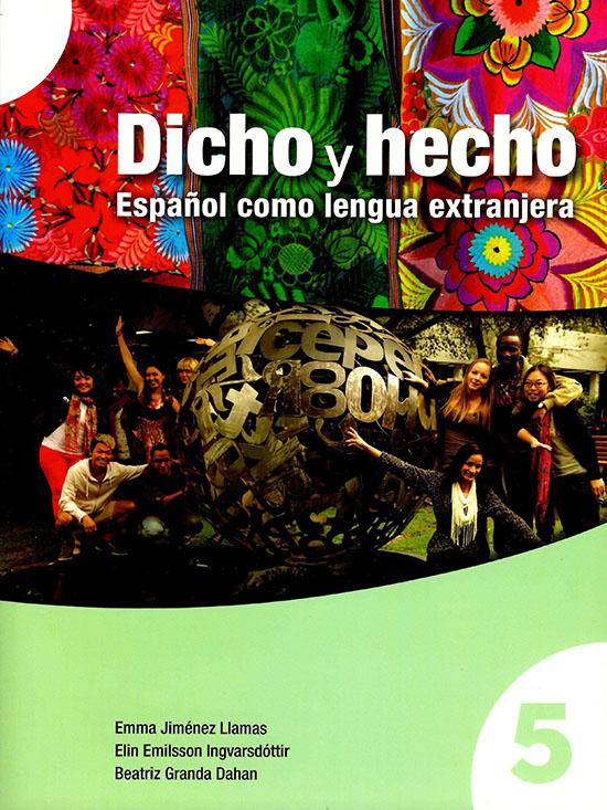 Dicho y hecho 5. Español como lengua extranjera