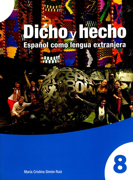 Dicho y hecho. Español como lengua extranjera 8