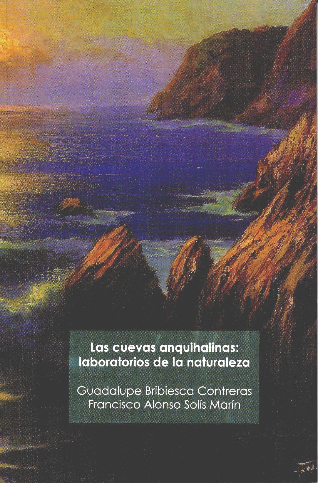 Las cuevas anquihalinas: laboratorios de la naturaleza