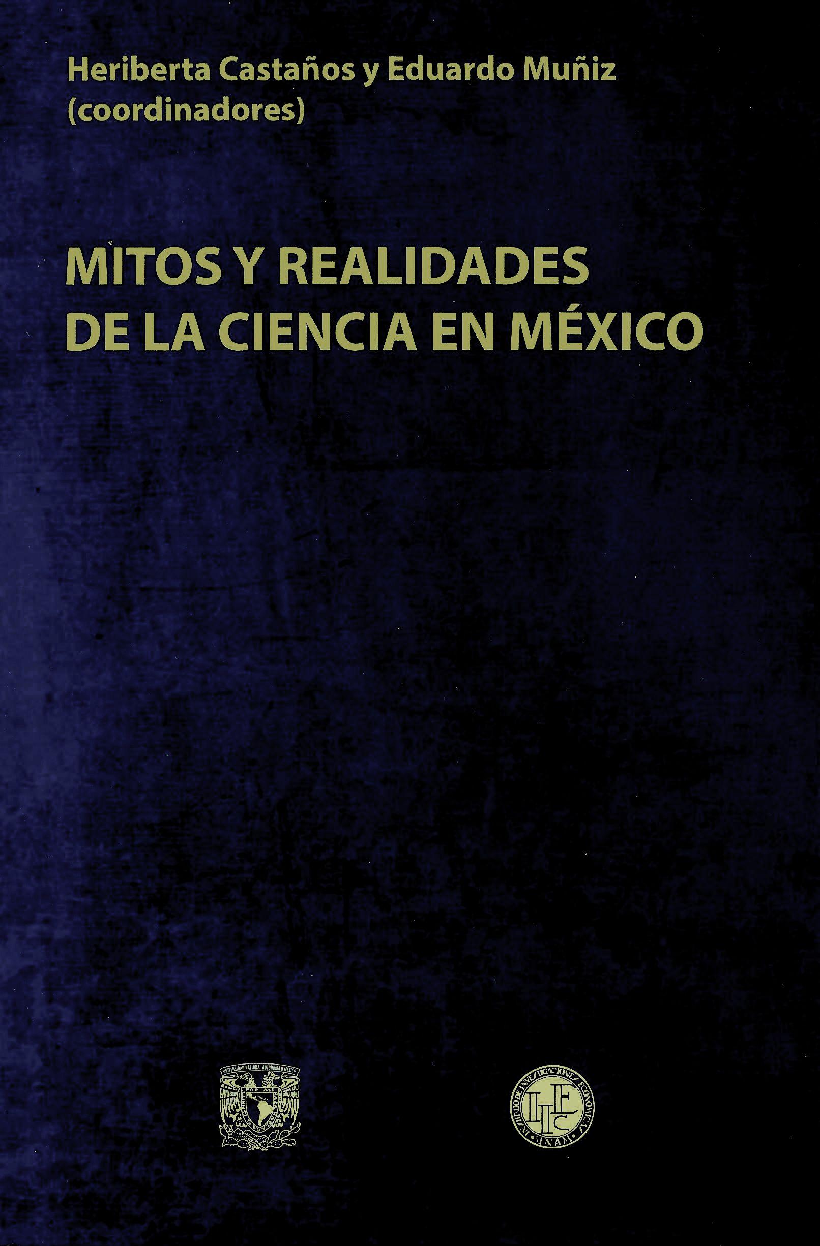 Mitos y realidades de la ciencia en México