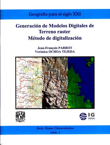 Generación de Modelos Digitales de Terreno raster. Método de digitalización