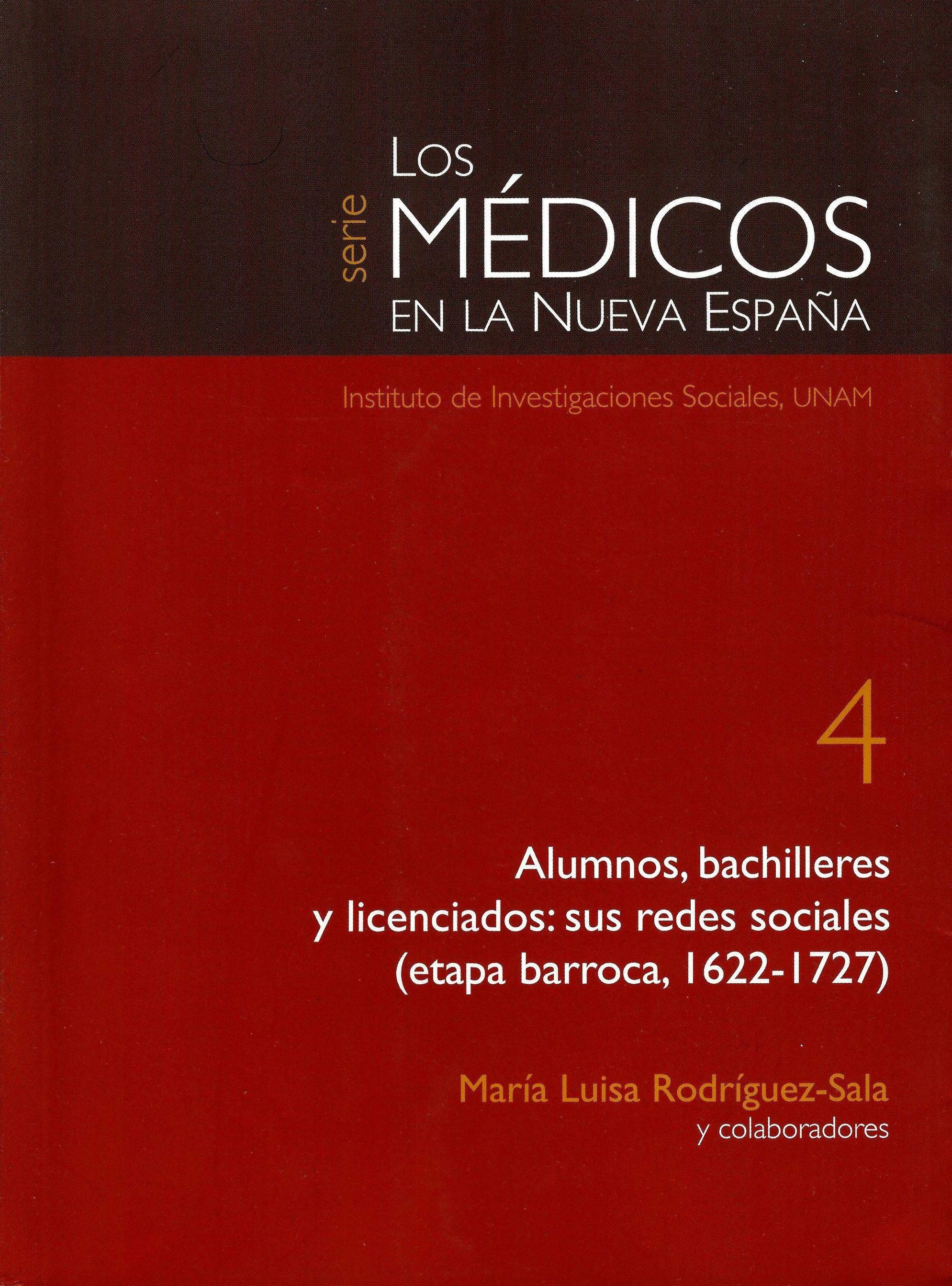 Alumnos, bachilleres y licenciados: sus redes sociales (etapa barroca, 1622-1727)