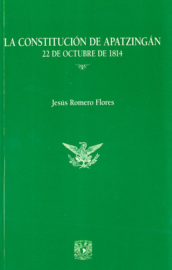 La Constitución de Apatzingán. 22 de octubre de 1814