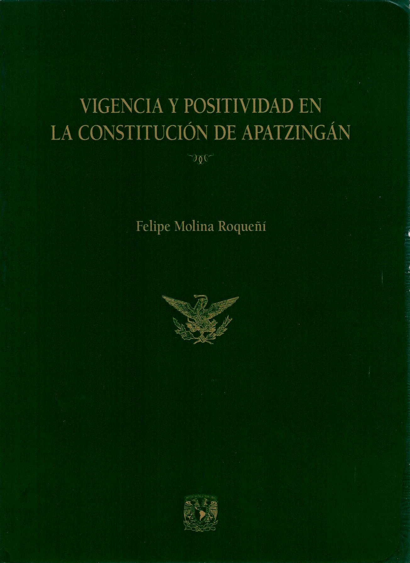 Vigencia y positividad de la Constitución de Apatzingán