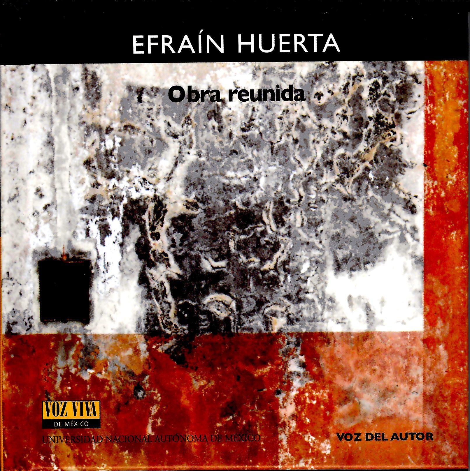 Obra reunida. Efraín Huerta