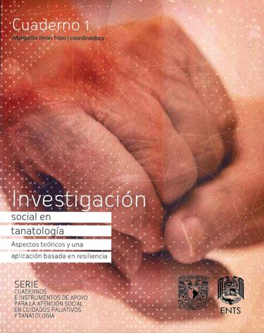 Investigación social en tanatología. Aspectos teóricos y una aplicación basada en resiliencia
