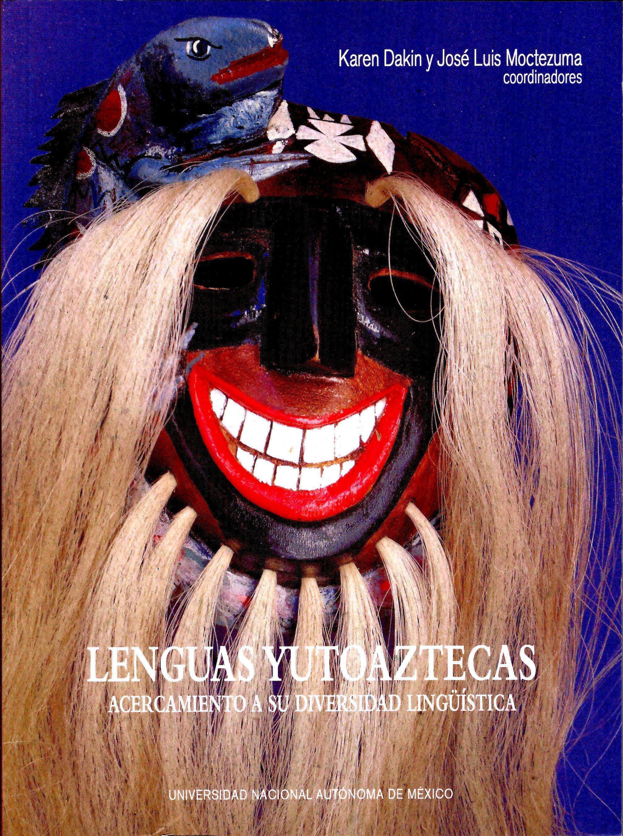 Lenguas Yutoaztecas. Acercamiento a su diversidad lingüística