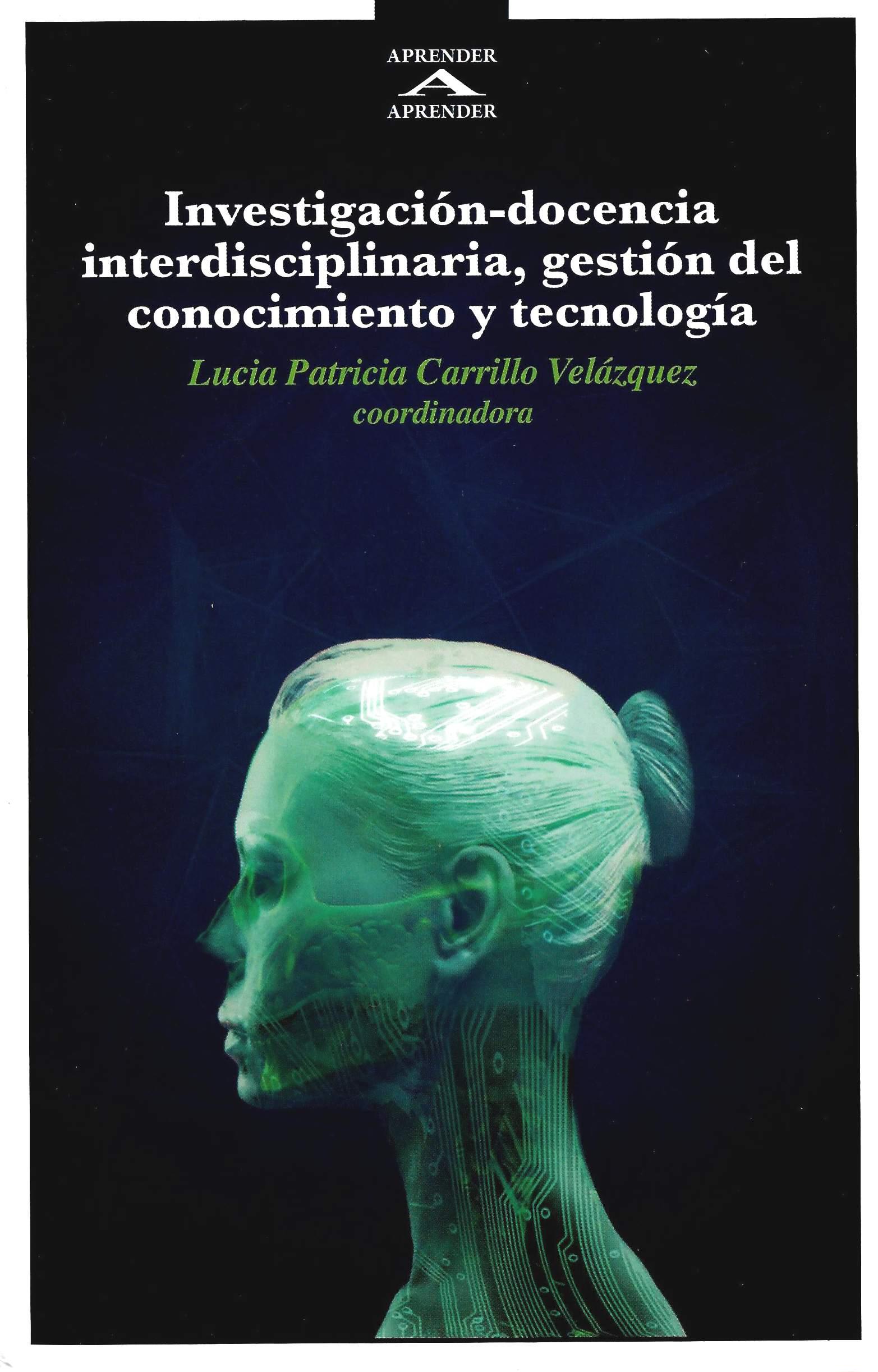 Investigación-docencia interdisciplinaria, gestión del conocimiento y tecnología