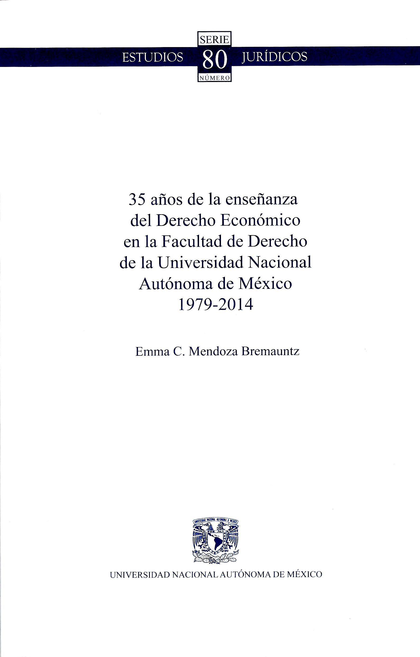 35 años de la enseñanza del Derecho Económico en la Facultad de Derecho de la Universidad Nacional A
