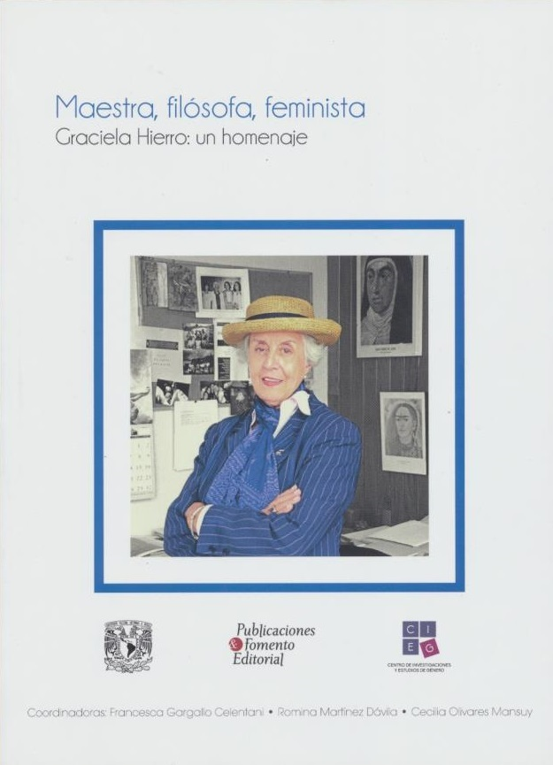 Maestra, filósofa, feminista Graciela Hierro: un homenaje