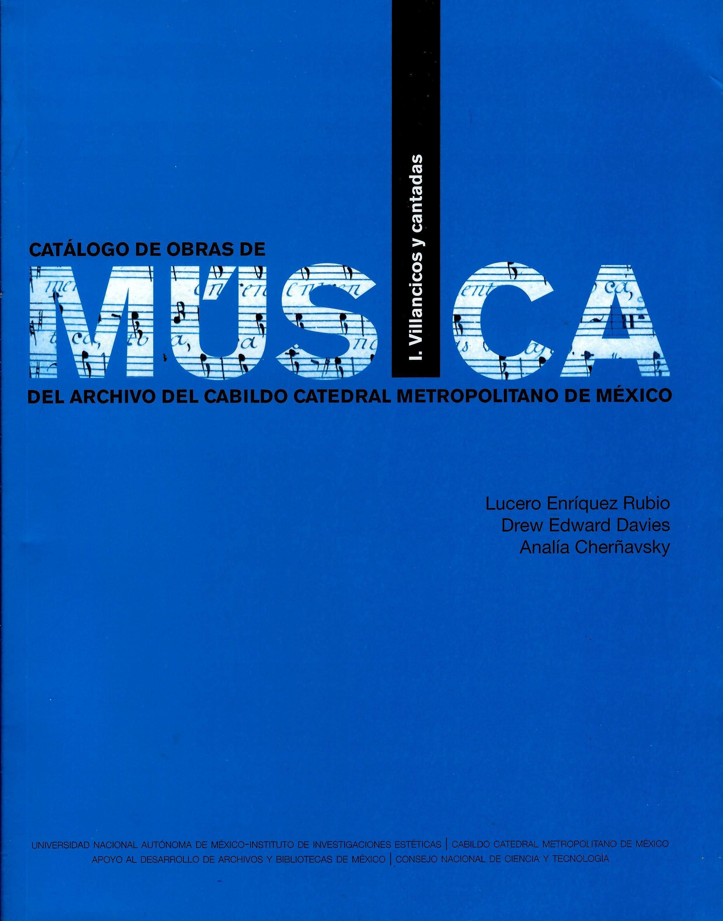 Catálogo de obras de música del archivo del cabildo catedral metropolitano de México Volumen 1. Villancicos y cantadas