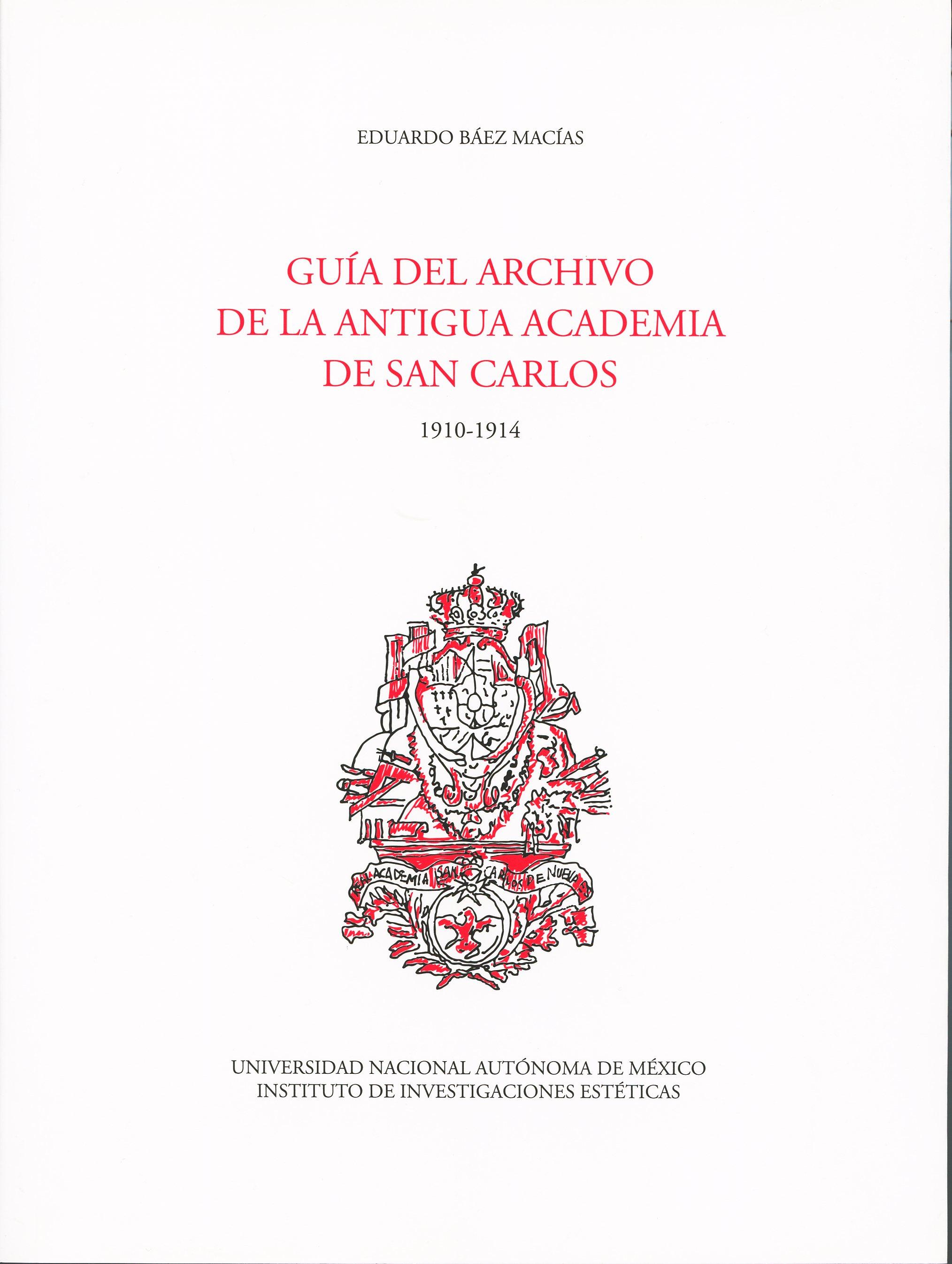 Guía del archivo de la Antigua Academia de San Carlos