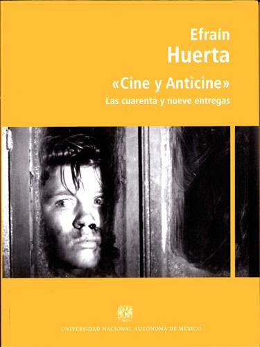 Cine y anticine: las cuarenta y nueve entregas