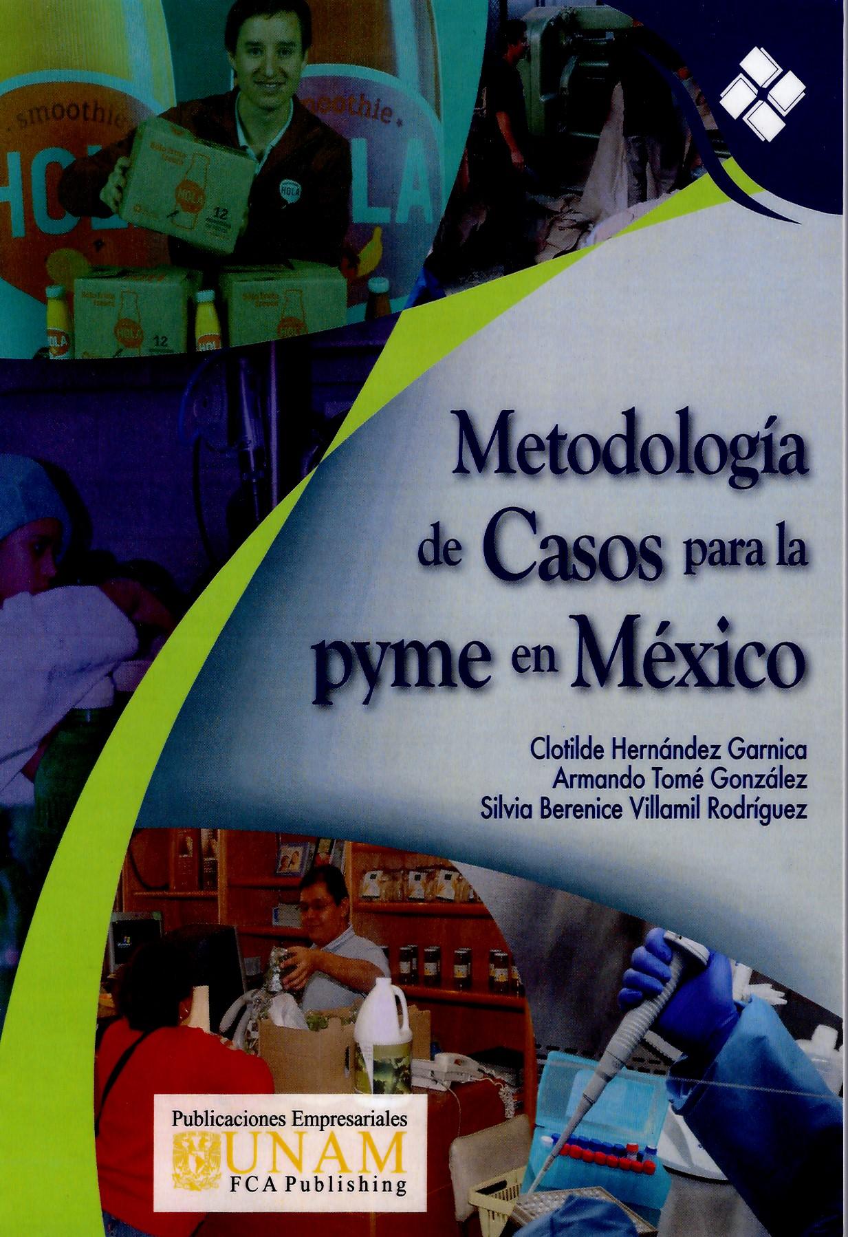 Metodología de casos para la pyme en México
