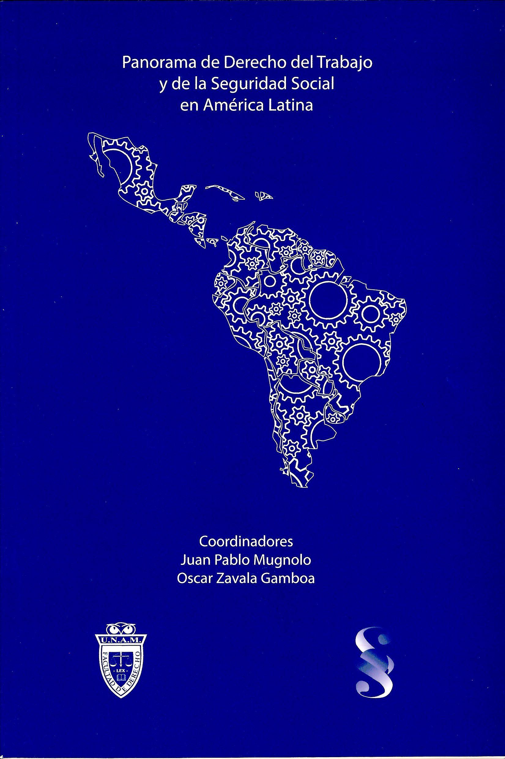 Panorama de Derecho del Trabajo y de la Seguridad Social en América Latina