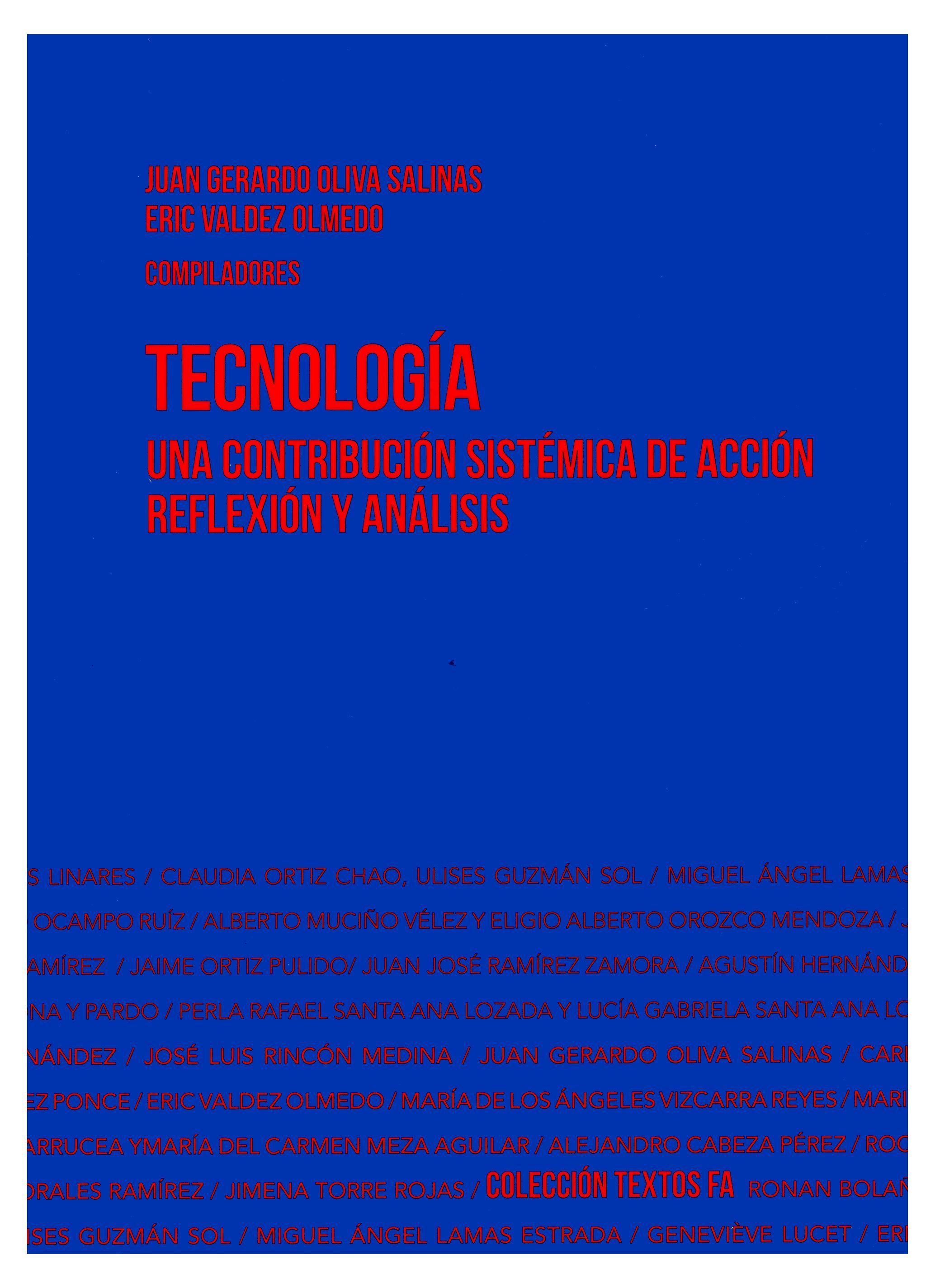 Tecnología. Una contribución sistémica de acción, reflexión y análisis