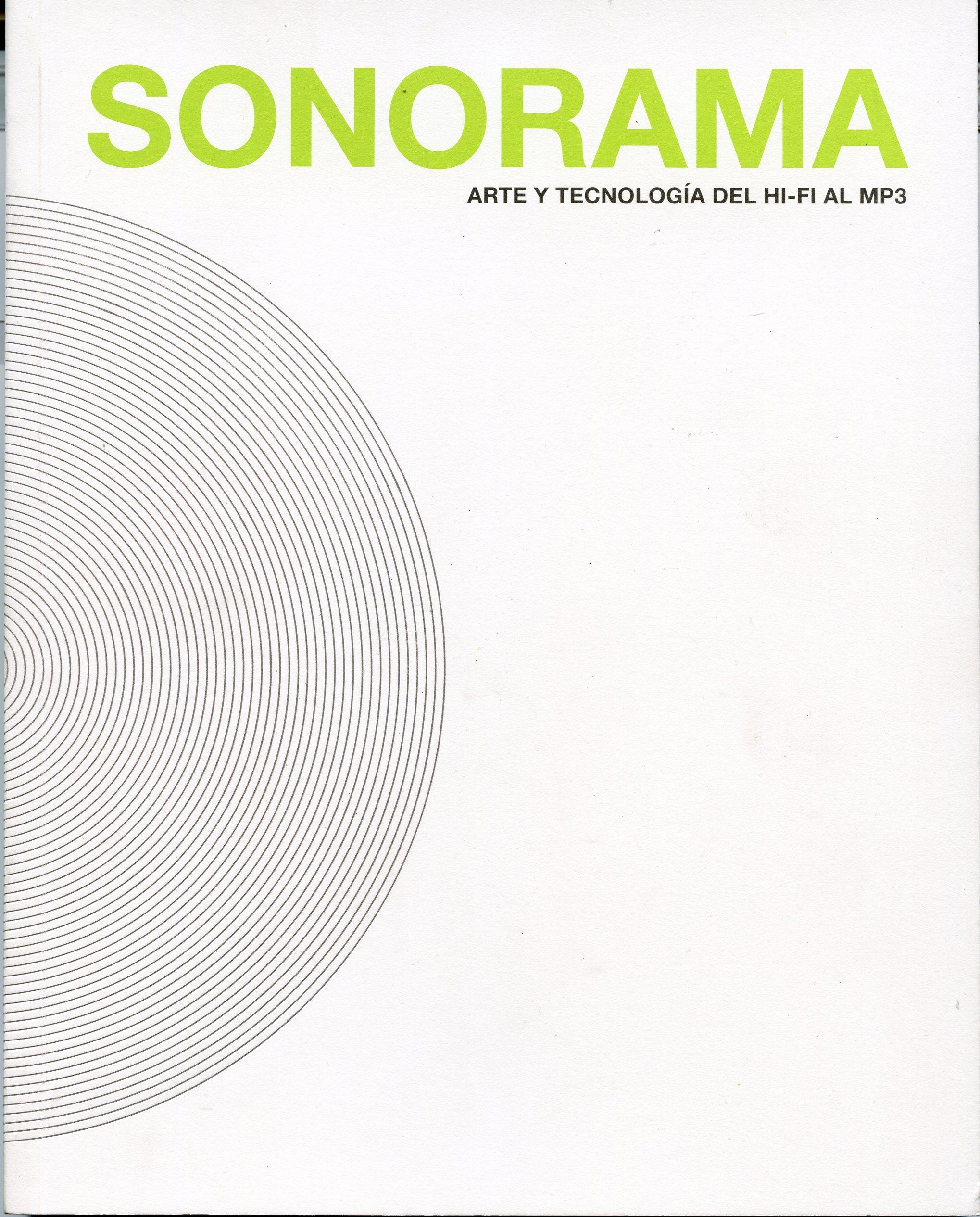 Sonorama. Arte y tecnología del hi-fi al mp3