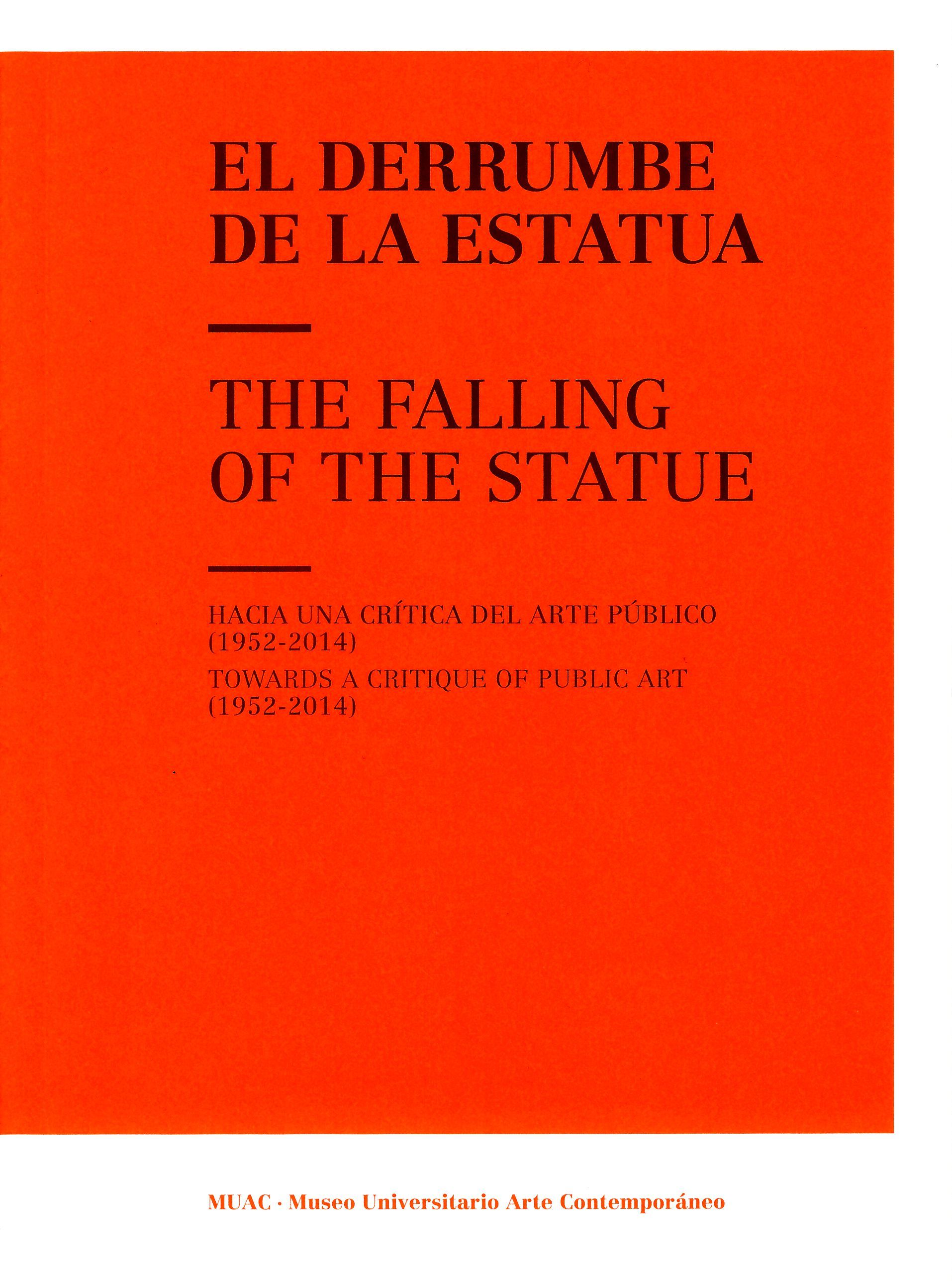 El derrumbe de la estatua The falling of the statue
