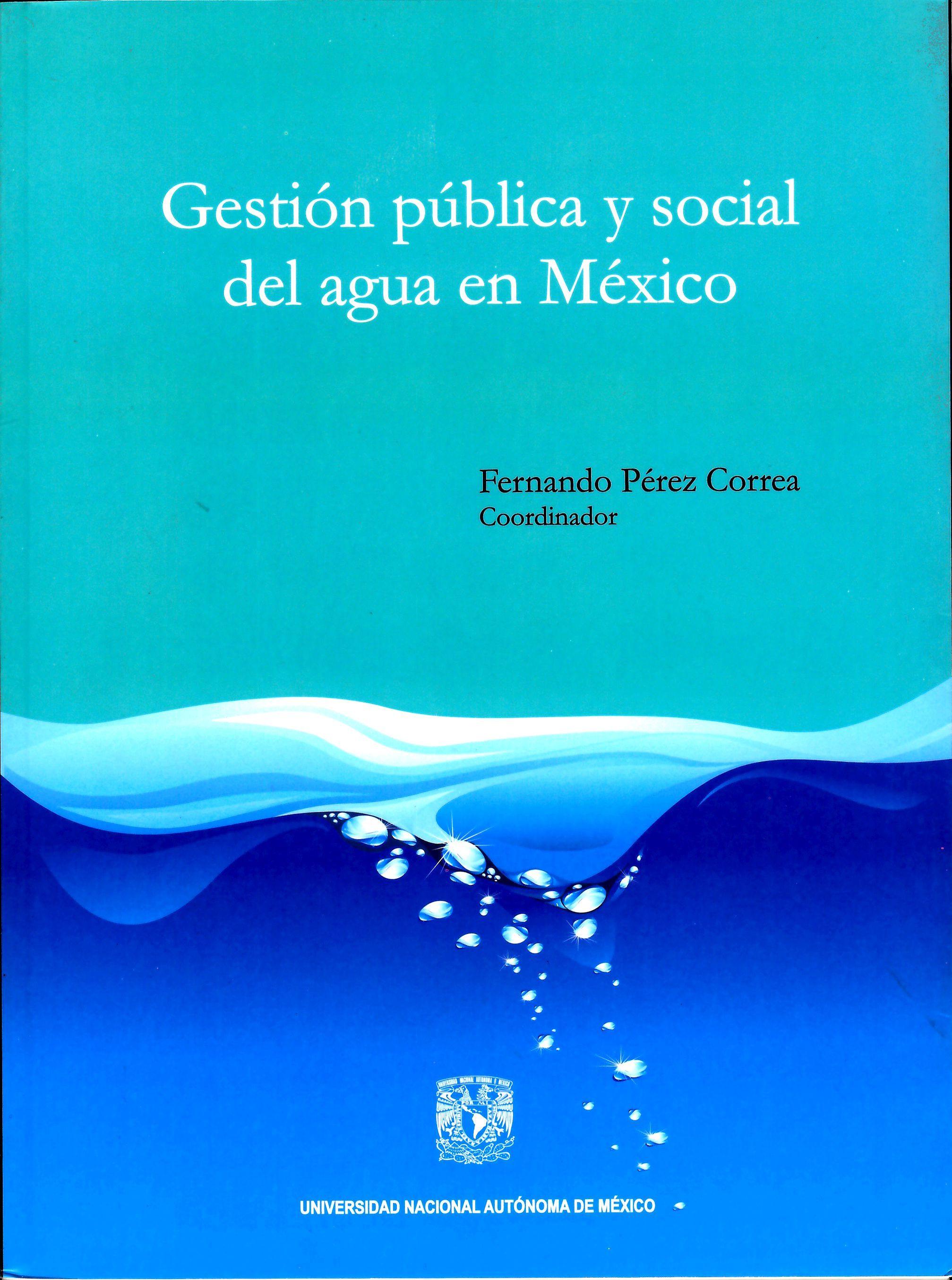 Gestión pública y social del agua en México