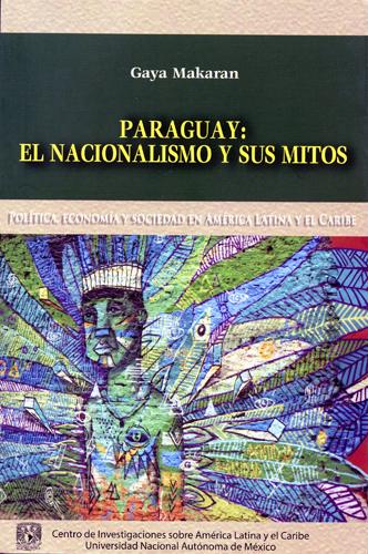 Paraguay: el nacionalismo y sus mitos