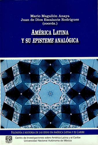 America Latina y su episteme analógica