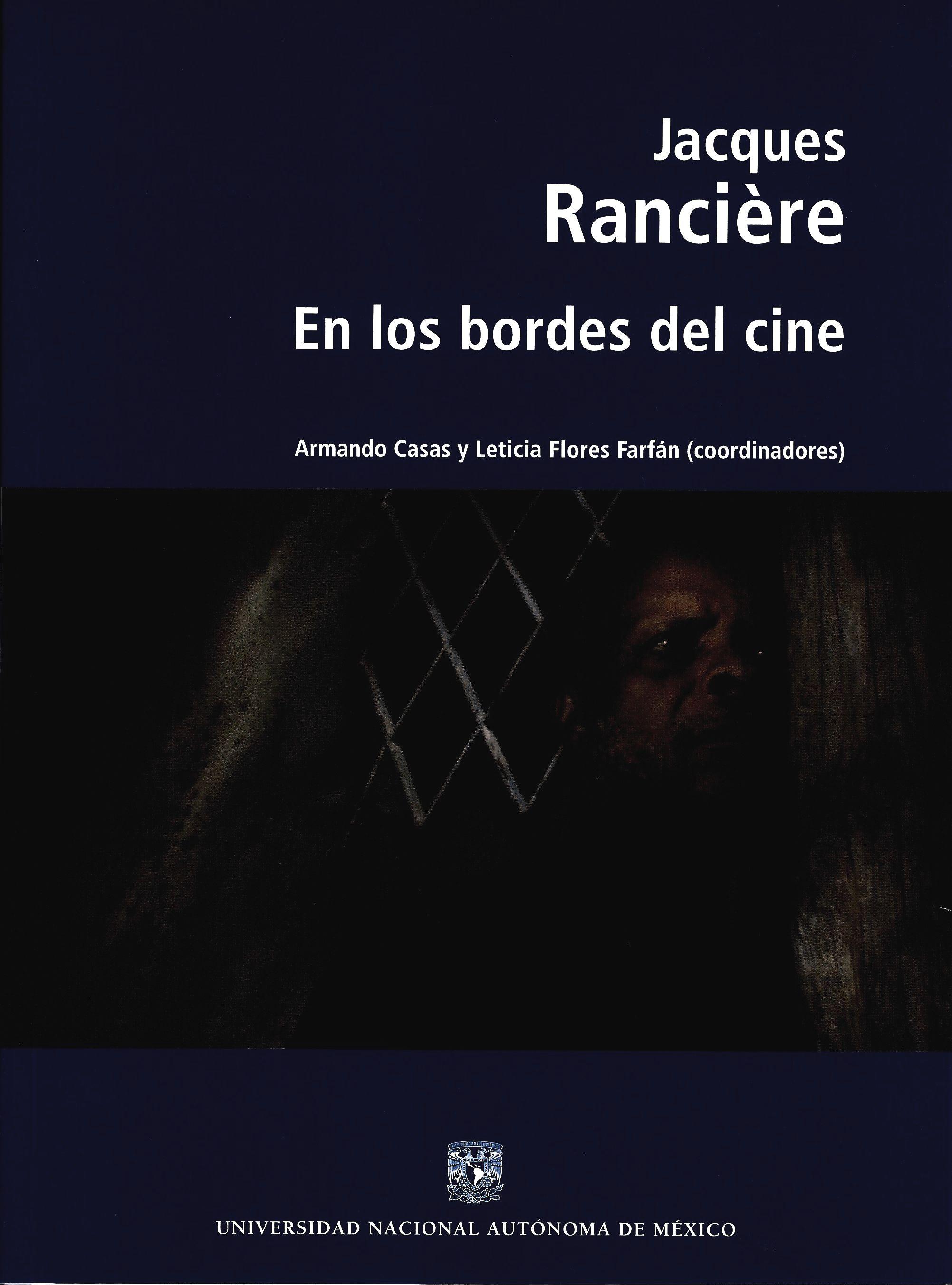 Jacques Rancière. En los bordes del cine
