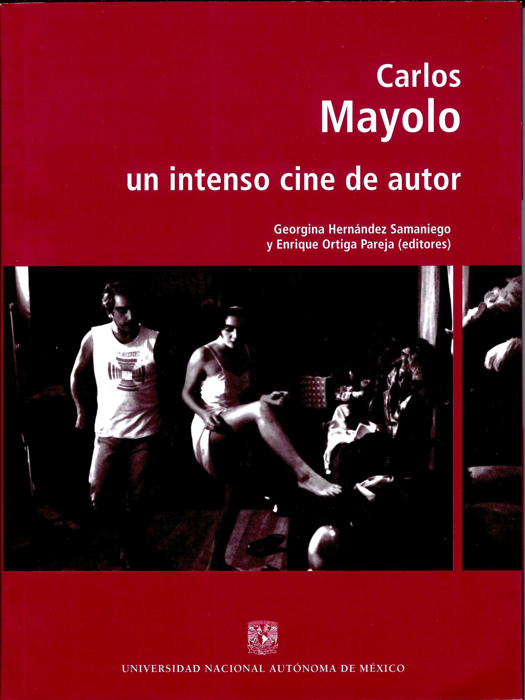 Carlos Mayolo: un intenso cine de autor