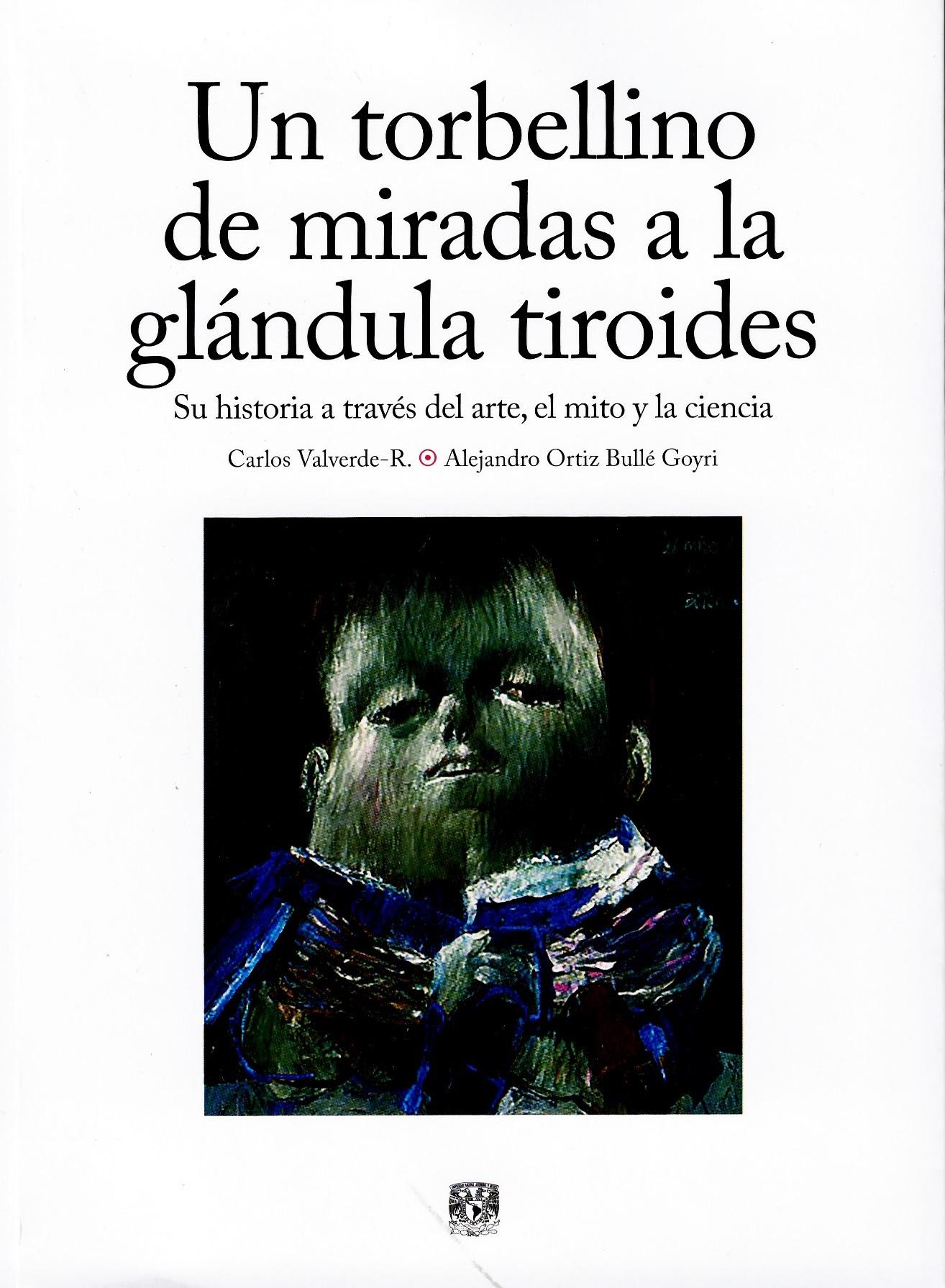 Un torbellino de miradas a la glándula tiroides: su historia a través del arte, el mito y la ciencia