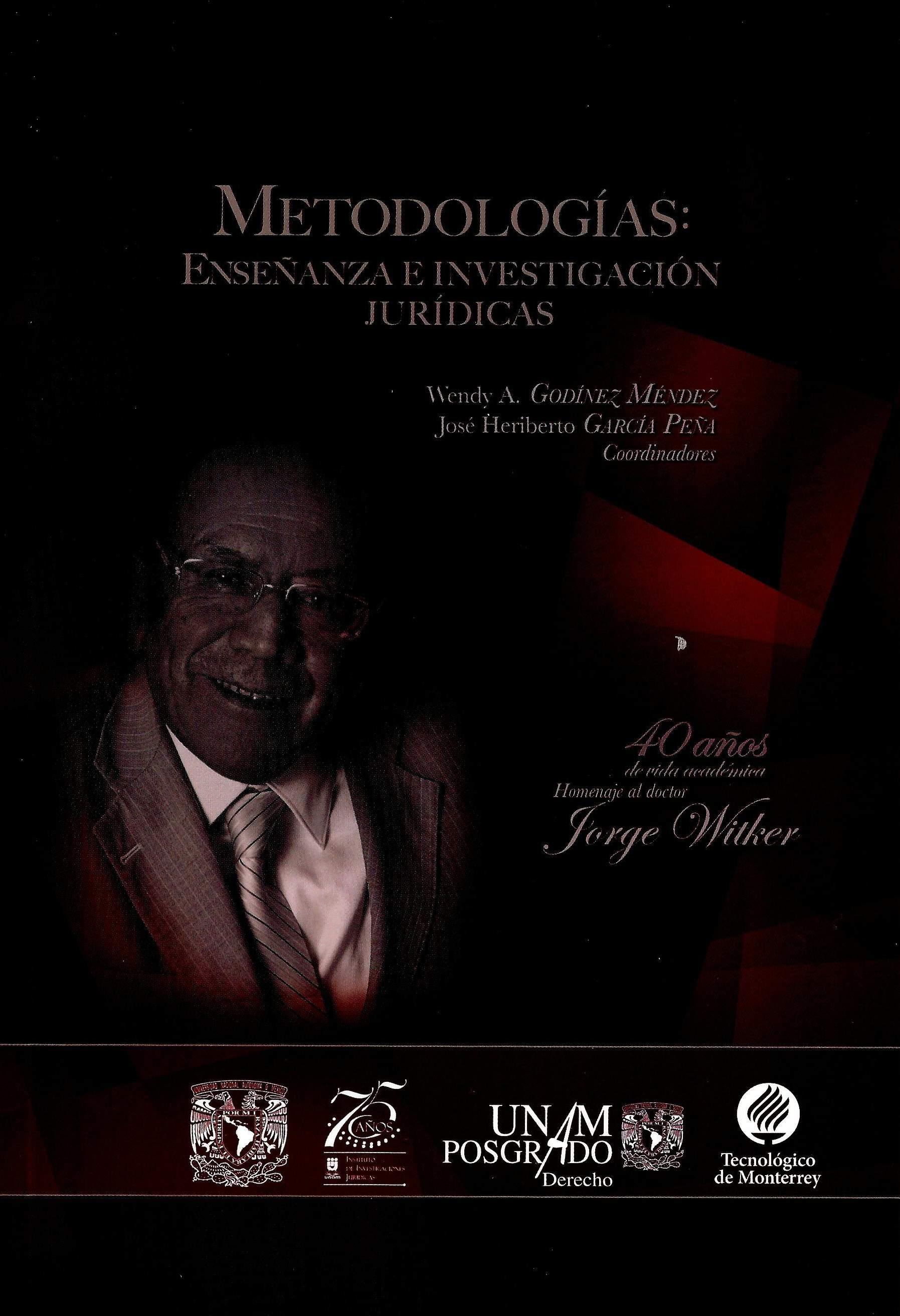 Metodologías: enseñanza e investigación jurídicas