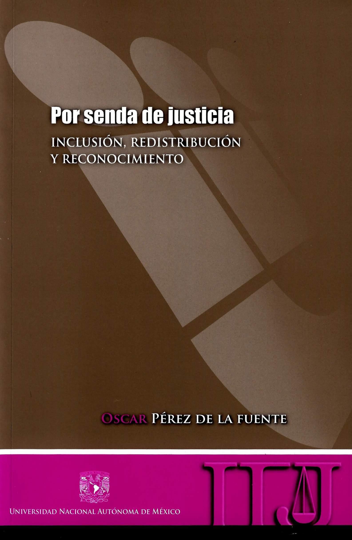 Por senda de justicia. Inclusión, redistribución y reconocimiento