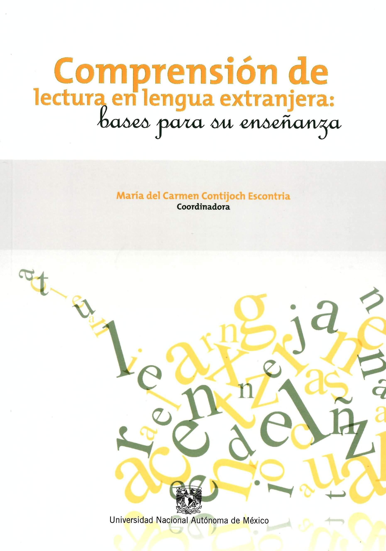 Comprensión de lectura en lengua extranjera: bases para su enseñanza