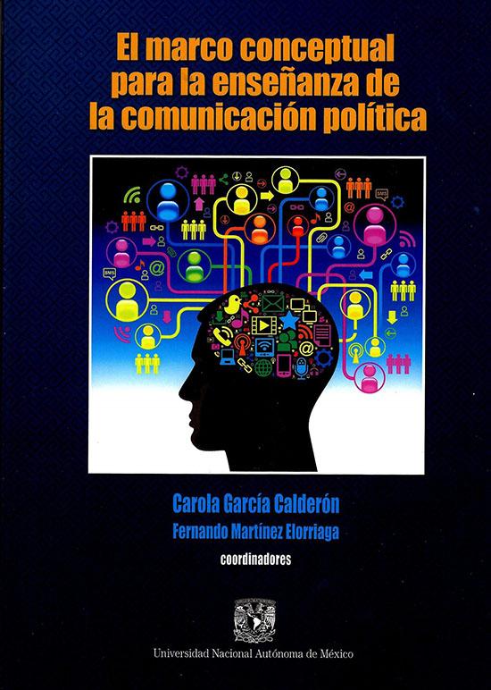 El marco conceptual para la enseñanza de la comunicación política